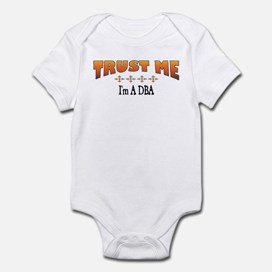 Trust DBA Infant Bodysuit