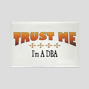 Trust DBA Rectangle Magnet