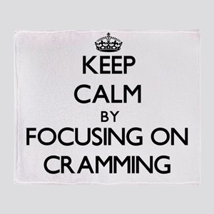 Keep Calm by focusing on Cramming Throw Blanket