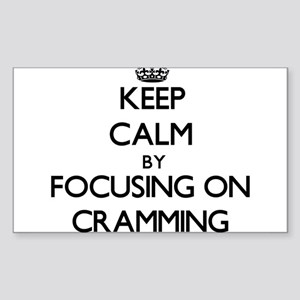 Keep Calm by focusing on Cramming Sticker