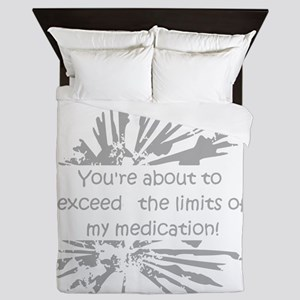 Limits of my Medications Fun Quote for Stressed ou