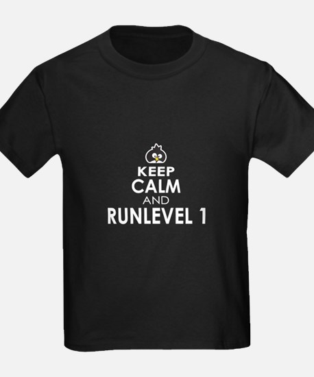 Keep Calm and RunLevel One T-Shirt