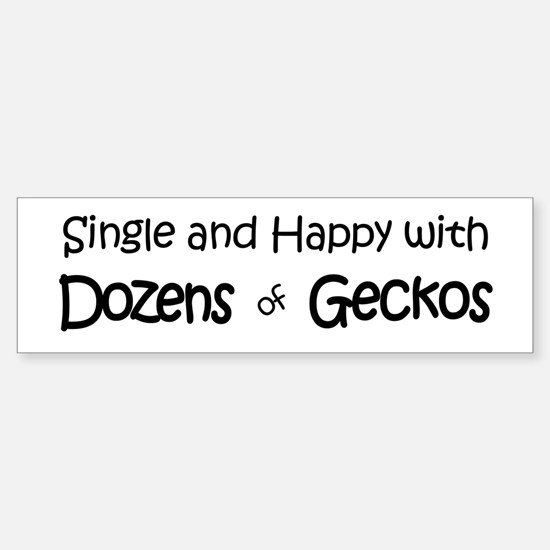 Single & Happy With Geckos Bumper Bumper Bumper Sticker