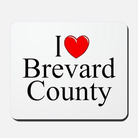 """I Love Brevard County"" Mousepad"