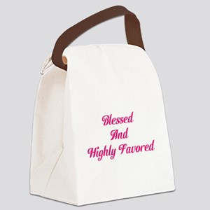 Blessed and Highly Favored-Pink Canvas Lunch Bag