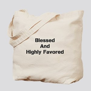 Blessed and Highly Favored-Black Tote Bag