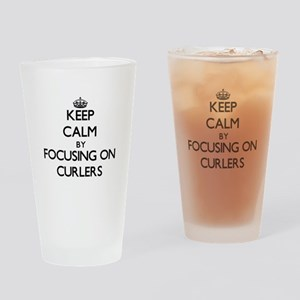 Keep Calm by focusing on Curlers Drinking Glass