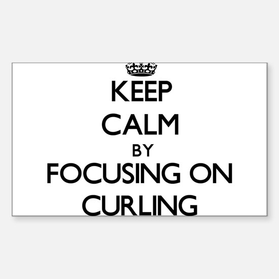 Keep Calm by focusing on Curling Decal