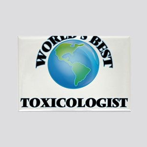 World's Best Toxicologist Magnets