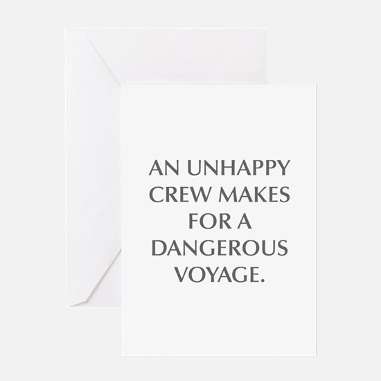 AN UNHAPPY CREW MAKES FOR A DANGEROUS VOYAGE Greet