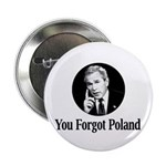 "You Forgot Poland 2.25"" Button (10 pack)"