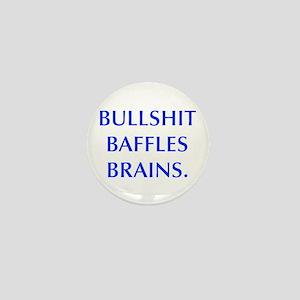 BULLSHIT BAFFLES BRAINS Mini Button