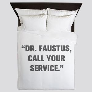 DR FAUSTUS CALL YOUR SERVICE Queen Duvet