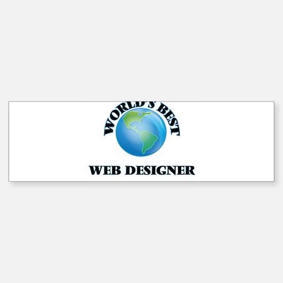 World's Best Web Designer Bumper Bumper Bumper Sticker