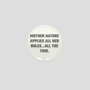 MOTHER NATURE APPLIES ALL HER RULES ALL THE TIME M