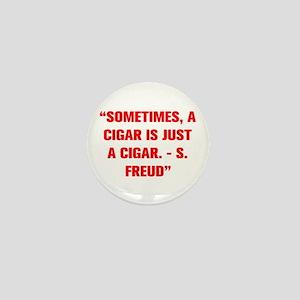 SOMETIMES A CIGAR IS JUST A CIGAR S FREUD Mini But
