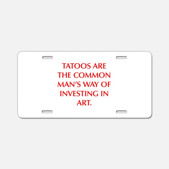 TATOOS ARE THE COMMON MAN S WAY OF INVESTING IN AR