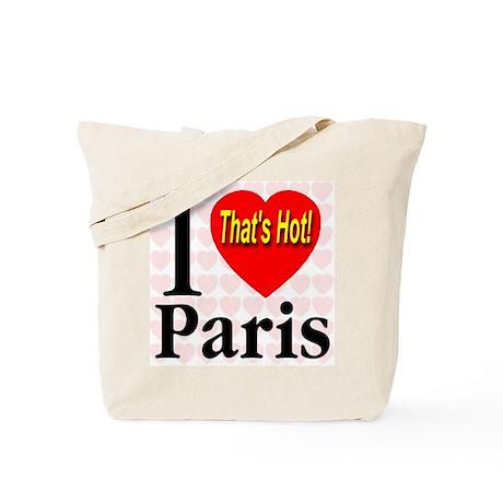 I Love Paris That's Hot! Tote Bag