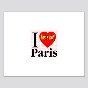 I Love Paris That's Hot! Small Poster