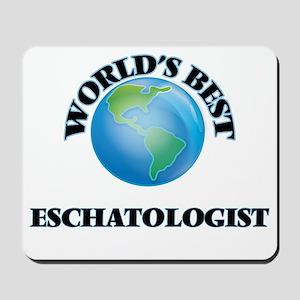 World's Best Eschatologist Mousepad