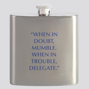 WHEN IN DOUBT MUMBLE WHEN IN TROUBLE DELEGATE Flas