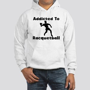 Addicted To Racquetball Hoodie