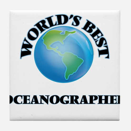 World's Best Oceanographer Tile Coaster