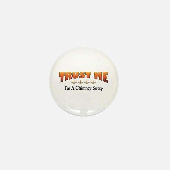 Trust Chimney Sweep Mini Button