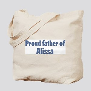 Proud father of Alissa Tote Bag
