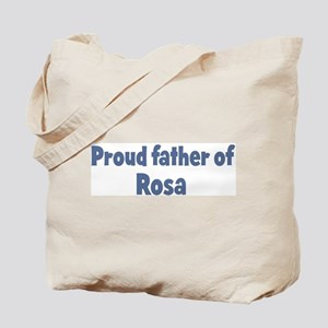 Proud father of Rosa Tote Bag