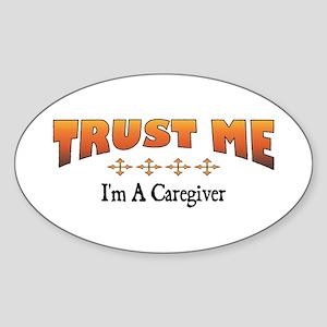 Trust Caregiver Oval Sticker