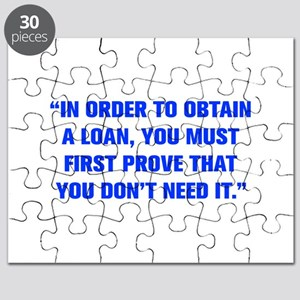 IN ORDER TO OBTAIN A LOAN YOU MUST FIRST PROVE THA