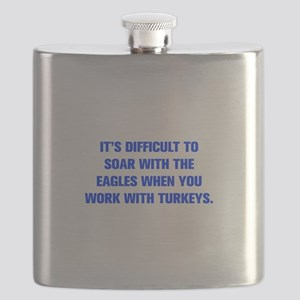 IT S DIFFICULT TO SOAR WITH THE EAGLES WHEN YOU WO