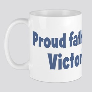 Proud father of Victoria Mug