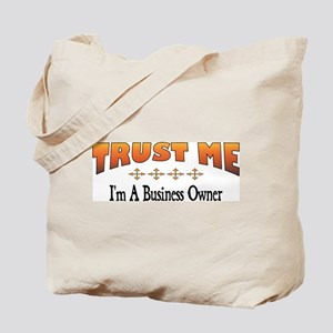 Trust Business Owner Tote Bag