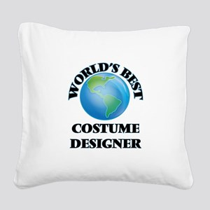 World's Best Costume Designer Square Canvas Pillow