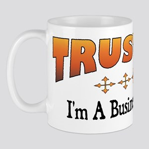 Trust Business Analyst Mug