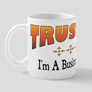 Trust Business Analyst Mug