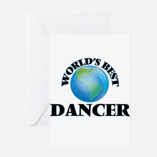 World's Best Dancer Greeting Cards