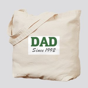 Dad since 1992 (green) Tote Bag