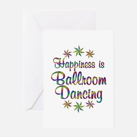 Happiness is Ballroom Greeting Card