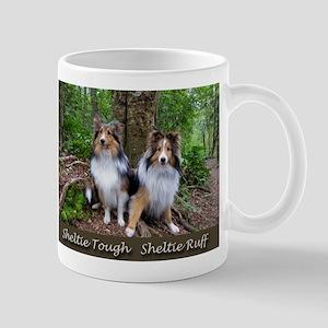 Sheltie Tough Sheltie Ruff Mugs