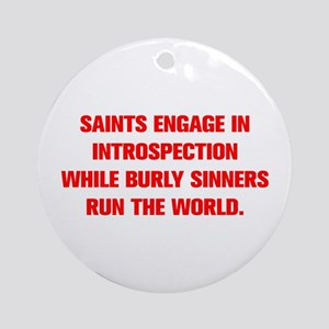SAINTS ENGAGE IN INTROSPECTION WHILE BURLY SINNERS