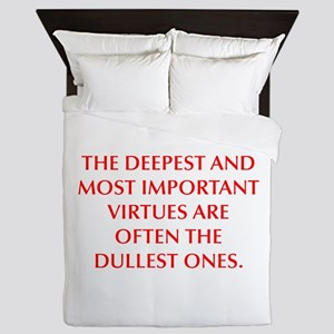 THE DEEPEST AND MOST IMPORTANT VIRTUES ARE OFTEN T