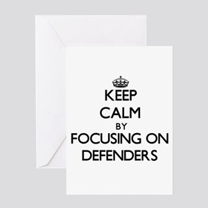 Keep Calm by focusing on Defenders Greeting Cards