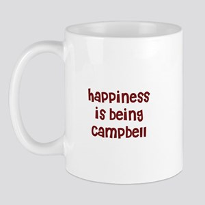 happiness is being Campbell Mug