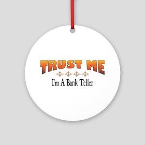 Trust Bank Teller Ornament (Round)