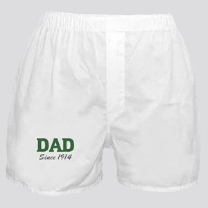 Dad since 1914 (green) Boxer Shorts