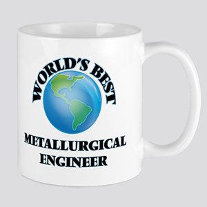 World's Best Metallurgical Engineer Mugs