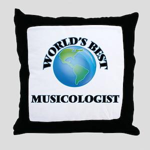 World's Best Musicologist Throw Pillow